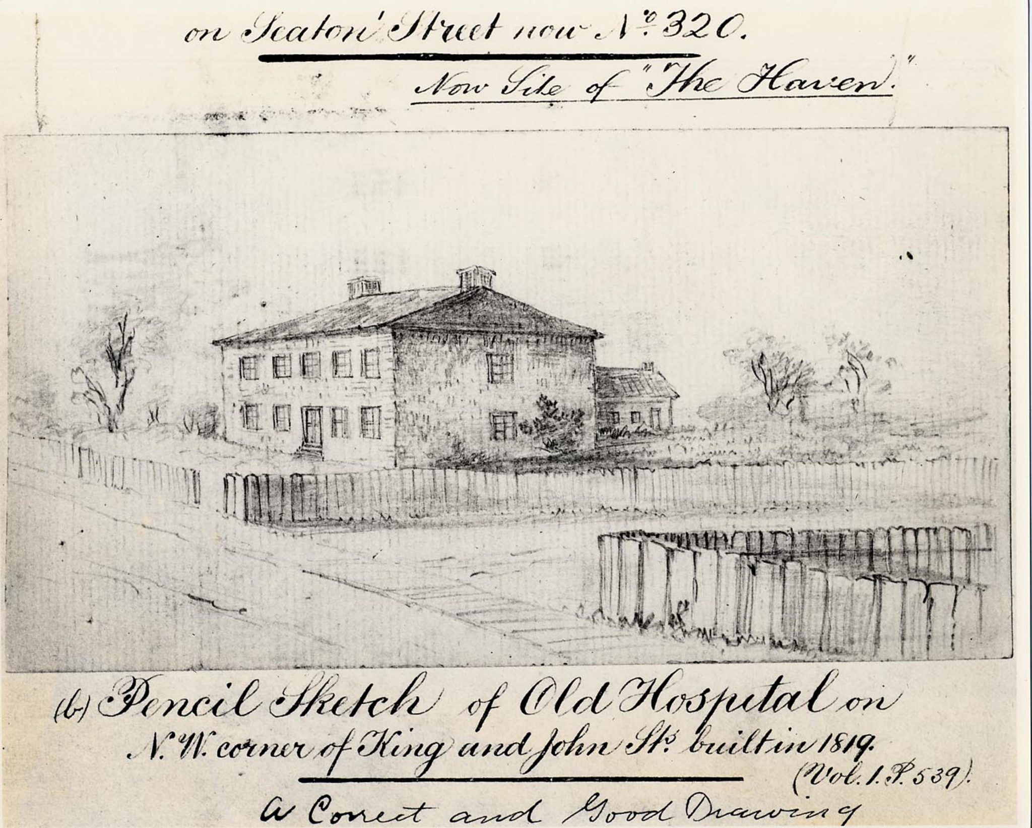 """""""Pencil Sketch of Old Hospital on N.W. corner of King and John Sts. built in 1819. A Correct and Good Drawing."""""""